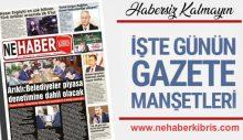 17 MAYIS PAZARTESİ KKTC GAZETE MANŞETLERİ