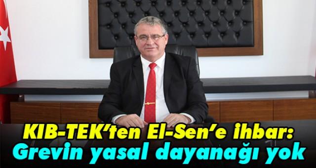 KIB-TEK'ten El-Sen'e ihbar: Grevin yasal dayanağı yok