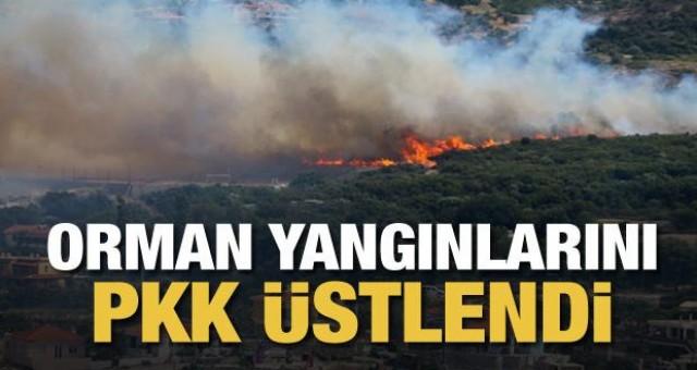Orman yangınlarını terör örgütü PKK üstlendi