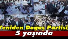Yeniden Doğuş Partisi, 5. kuruluş yıl dönümünü kutladı…